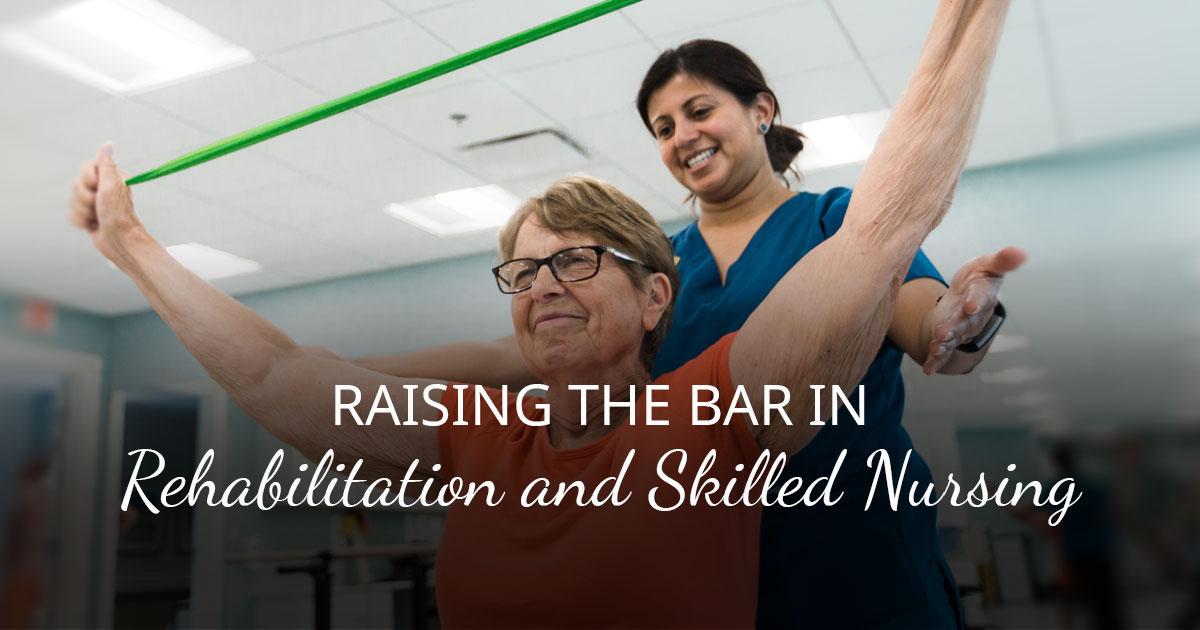 Rehabilitation And Skilled Nursing