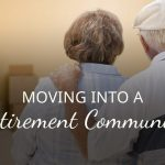 Moving into a Retirement Community