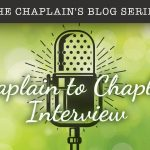 Chaplain to Chaplain Interview